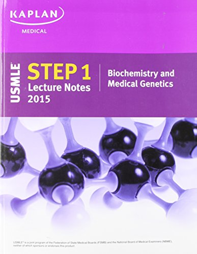 9781625230171: Kaplan USMLE Step 1 Lecture Notes 2015 Biochemistry and Medical Genetics