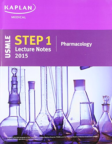 9781625230195: Kaplan USMLE Step 1 Lecture Notes 2015 Pharmacology