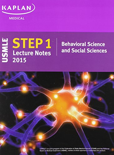 9781625230232: Kaplan USMLE Step 1 Lecture Notes 2015 Behavioral Science and Social Sciences