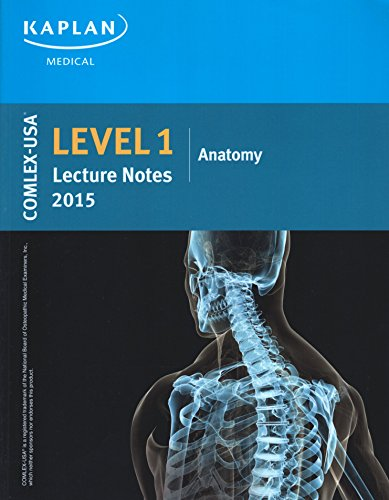 9781625230263: Comlex-USA Level 1 Lecture Notes 2015: Anatomy