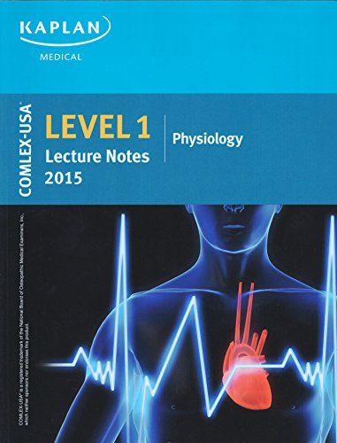 Comlex-USA Level 1 Lecture Notes 2015: Physiology