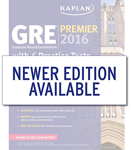 GRE® Premier 2016 with 6 Practice Tests: Book + Online + DVD + Mobile (Kaplan Test Prep): ...