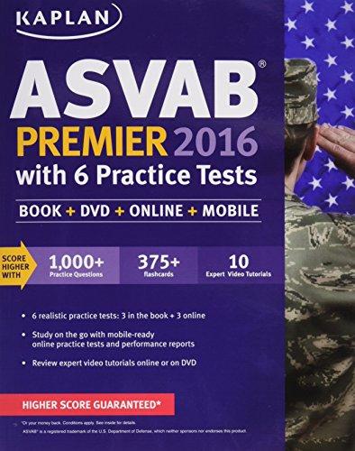 Kaplan ASVAB Premier 2016 with 6 Practice Tests: Book + Online (Kaplan Test Prep): Kaplan