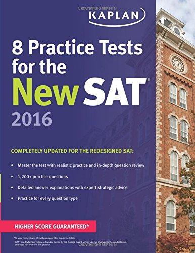 9781625231512: Kaplan 8 Practice Tests for the New SAT 2016 (Kaplan Test Prep)