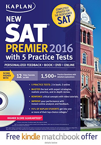 9781625231536: Kaplan New SAT Premier 2016 with 5 Practice Tests: Personalized Feedback + Book + Online + DVD + Mobile (Kaplan Test Prep)