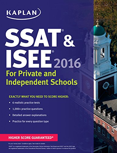 9781625231581: Kaplan SSAT & ISEE 2016: For Private and Independent School Admissions (Kaplan Test Prep)