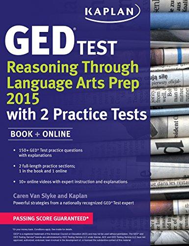 9781625232359: Kaplan GED Test Reasoning Through Language Arts Prep 2015: Book + Online (Kaplan Test Prep)