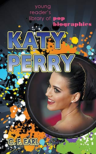 Katy Perry (Young Reader's Library of Pop: C. F. Earl