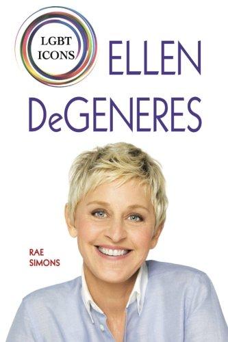 9781625244369: Ellen DeGeneres (LGBT Icons)