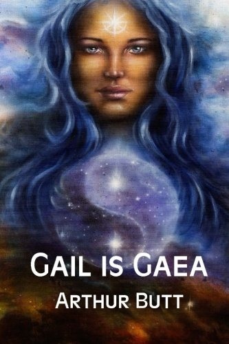 9781625263179: Gail is Gaea