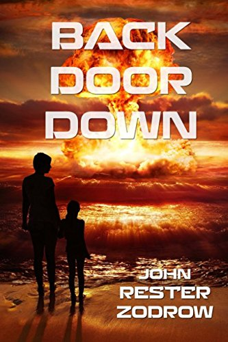 Back Door Down: Zodrow, John Rester