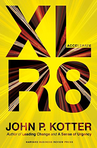 9781625271747: Accelerate: Building Strategic Agility for a Faster-Moving World
