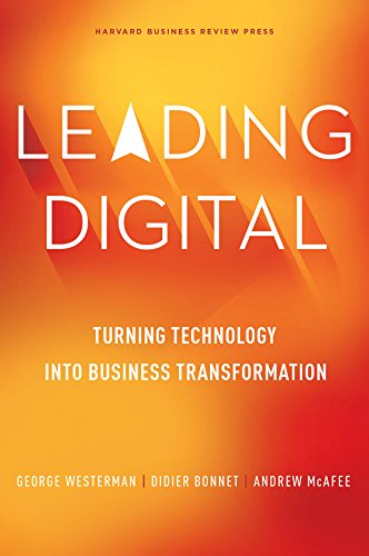 9781625272478: Leading Digital: Turning Technology into Business Transformation