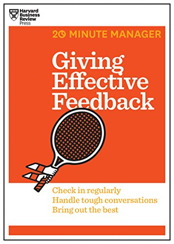 9781625275424: Giving Effective Feedback (HBR 20-Minute Manager Series)