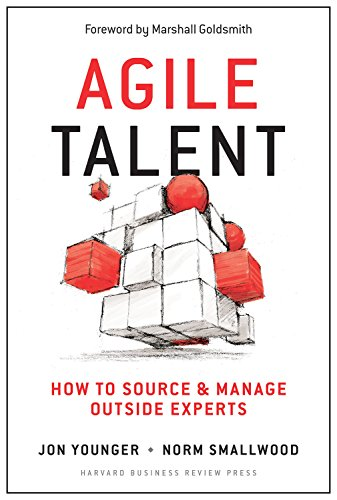 9781625277633: Agile Talent: How to Source and Manage Outside Experts