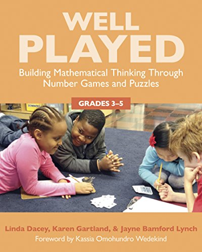 9781625310323: Well Played 3-5: Building Mathematical Thinking Through Number Games and Puzzles, Grades 3-5