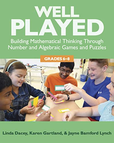 9781625310330: Well Played, 6-8: Building Mathematical Thinking Through Number and Algebraic Games and Puzzles, 6-8
