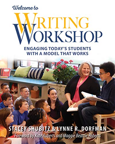 9781625311665: Welcome to Writing Workshop: Engaging Today's Students with a Model That Works