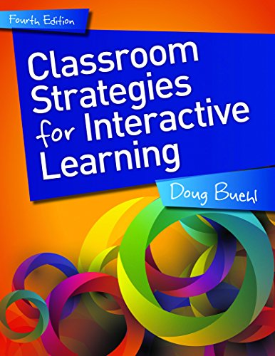 9781625311702: Classroom Strategies for Interactive Learning, 4th edition