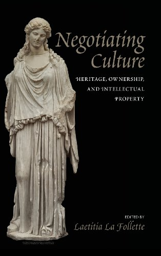 9781625340078: Negotiating Culture: Heritage, Ownership, and Intellectual Property