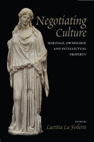 9781625340085: Negotiating Culture: Heritage, Ownership, and Intellectual Property