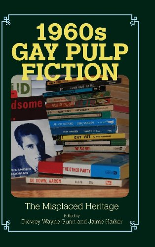 9781625340443: 1960s Gay Pulp Fiction: The Misplaced Heritage (Studies in Print Culture and the History of the Book)