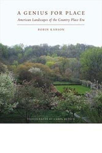 9781625340481: A Genius for Place: American Landscapes of the Country Place Era