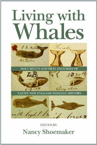 9781625340801: Living with Whales: Documents and Oral Histories of Native New England Whaling History (Native Americans of the Northeast)