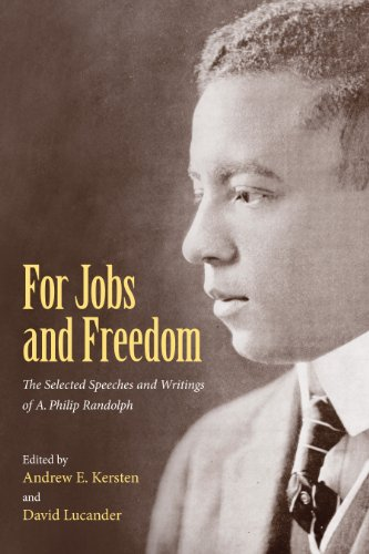 For Jobs and Freedom (Paperback): A. Philip Randolph
