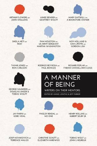 9781625341815: A Manner of Being: Writers on Their Mentors