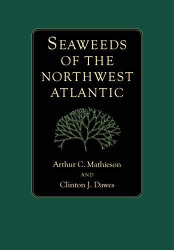 9781625341853: Seaweeds of the Northwest Atlantic