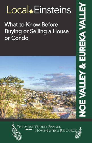 9781625350053: What to Know Before Buying or Selling a Home in Noe Valley/Eureka Valley