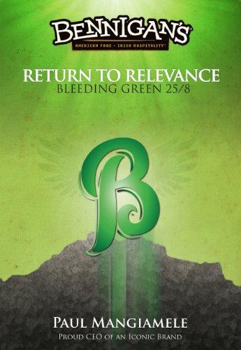 9781625350282: Bennigan's Return to Relevance