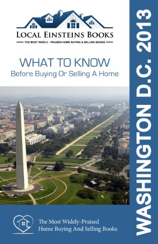 9781625350695: Local Einsteins: What to Know Before Buying or Selling a Home in Washington D.C.