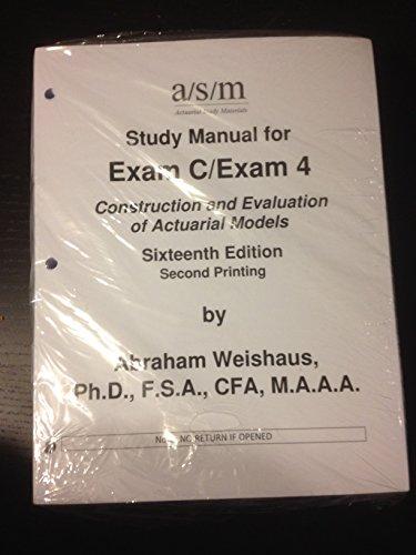 9781625420169 asm study manual for exam c exam 4 16th edition rh abebooks com BSA Exam Manual asm study manual exam c errata