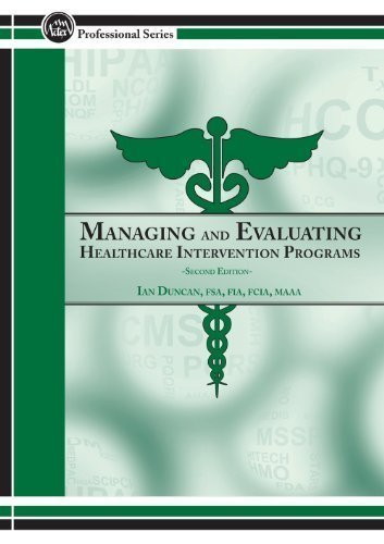 9781625421128: Managing and Evaluating Healthcare Intervention Programs, 2nd Edition