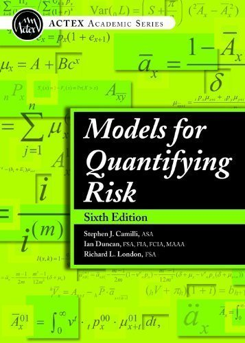 9781625423474: Models for Quantifying Risk, 6th Edition