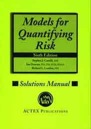 9781625423481: Models For Quantifying Risk Solutions Manual, 6th Edition
