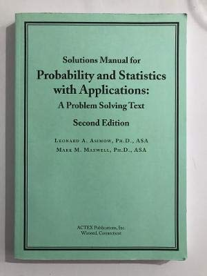 Solutions Manual for Probability and Statistics with
