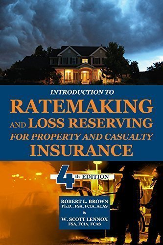 Introduction to Ratemaking and Loss Reserving for: Brown, Robert L.