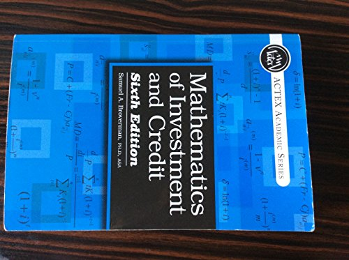 9781625424853: Mathematics of Investment and Credit, 6th Edition