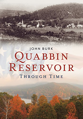 Quabbin Reservoir Through Time (America Through Time)
