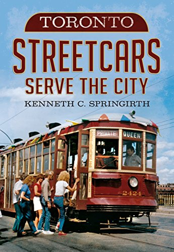 9781625450289: Toronto Streetcars Serve the City (America Through Time)