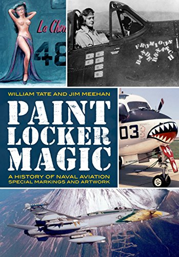 9781625450418: Paint Locker Magic: A History of Naval Aviation Special Markings and Artwork