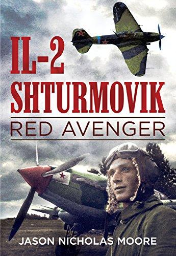 9781625450425: Il-2 Shturmovik: Red Avenger