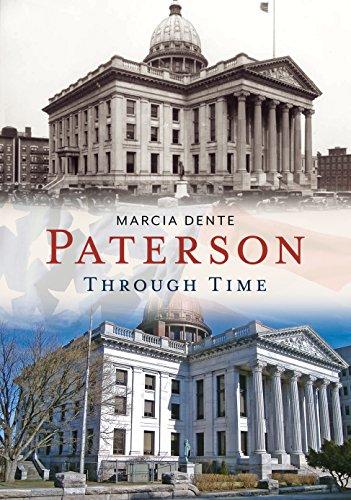 9781625450579: Paterson Through Time (America Through Time)