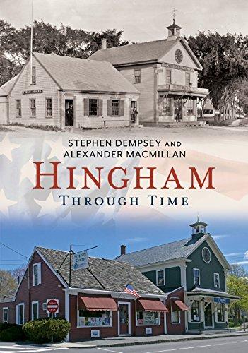 Hingham: Through Time: Dempsey, Stephen