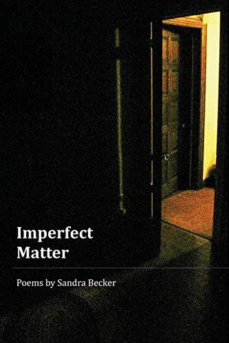 Imperfect Matter: Becker, Sandra