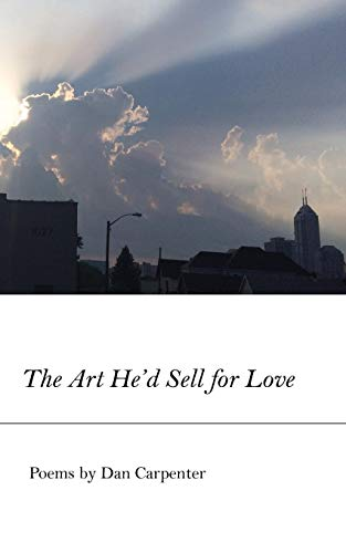 9781625491466: The Art He'd Sell for Love