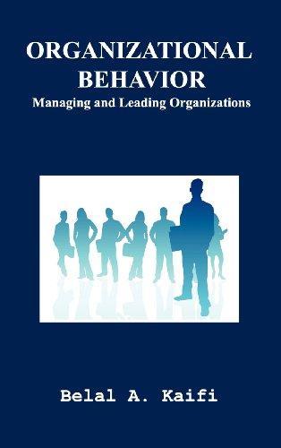 9781625500069: Organizational Behavior: Managing and Leading Organizations